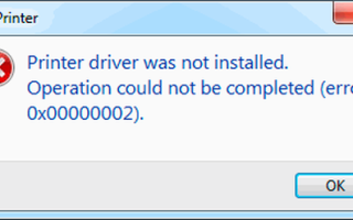 Ошибка принтера 0x00000002: установка и подключение драйвера